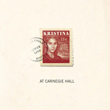 Kristina (At Carnegie Hall)