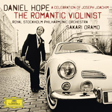 The Romantic Violinist - A Celebration of Joseph Joachim