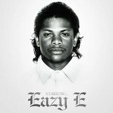 Starring.. Eazy E
