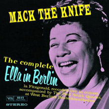 The Complete Ella In Berlin: Mack The Knife