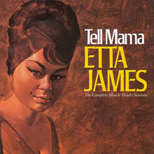 Tell Mama The Complete Muscle Shoals Sessions