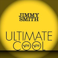 Jimmy Smith: Verve Ultimate Cool