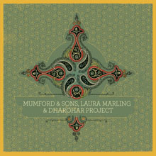 Mumford & Sons, Laura Marling & Dharohar Project
