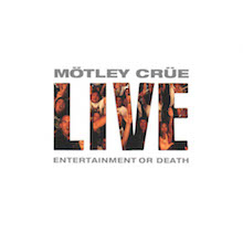 Live: Entertainment or Death