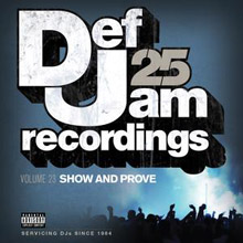 Def Jam 25, Vol. 23 - Show And Prove (Explicit Content – Parental Advisory)