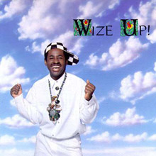 Wize Up! (No Compromize)