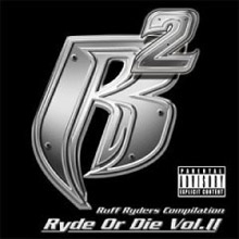 Ryde Or Die Vol. II