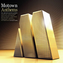 Motown Anthems