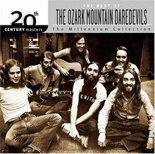 The Best of the Ozark Mountain Daredevils: 20th Century Masters/The Millennium Collection