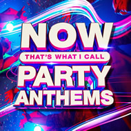 Now That's What I Call Party Anthems playlist