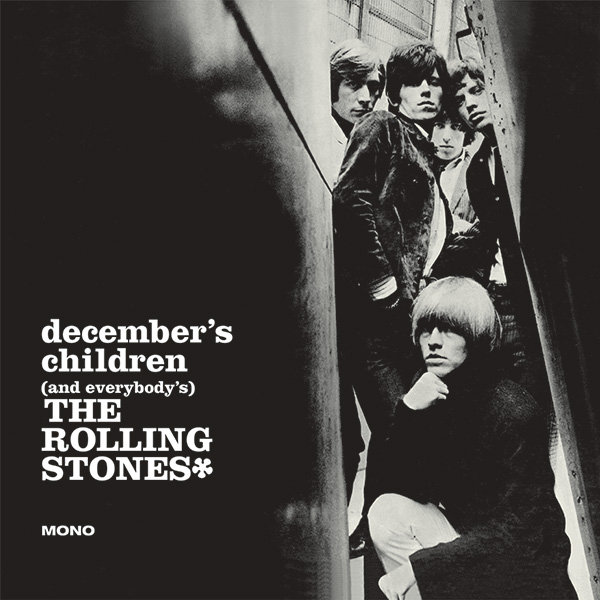 https://media.udiscovermusic.com/img/essentials/The-Rolling-Stones-in-Mono/album-covers/7-Decembers-Children.jpg