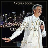 Andrea Bocelli - Concerto: One Night in Central Park – 10th Anniversary Edition