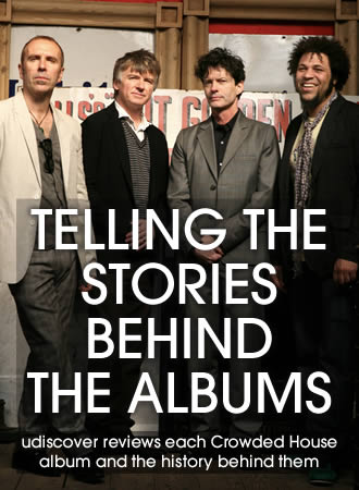 Crowded House - Behind The Albums