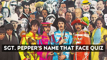Sgt Peppers Name That Face Quiz