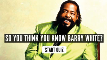 The Barry White Quiz