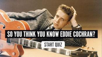 The Eddie Cochran Quiz