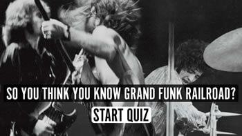 The Grand Funk Railroad Quiz