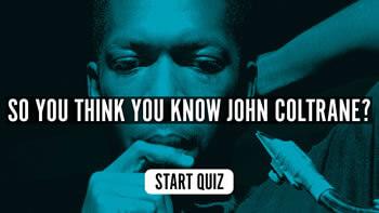 The John Coltrane Quiz