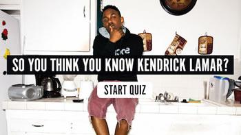 The Kendrick Lamar Quiz