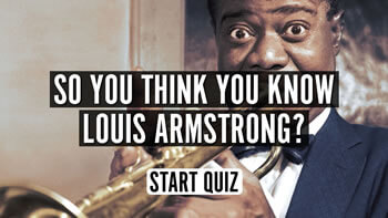 The Louis Armstrong Quiz