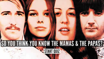 The Mamas And The Papas Quiz