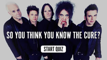 The Cure Quiz