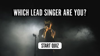 Which Lead Singer Are You? Quiz