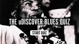 The uDiscover Blues Quiz